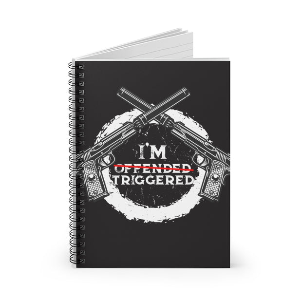 I'm Triggered Ruled Notebook