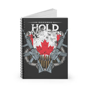 Hold Your Own Canada Ruled Notebook