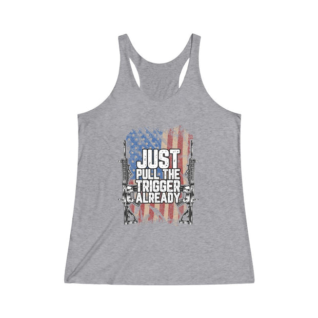 Just Pull The Trigger Already Ladies Tank Top