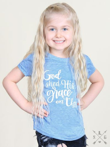 Girls God Shed His Grace on Thee Tee