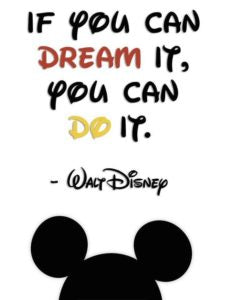 "image of Walt Disney quote ""If you can dream it, you can do it"""