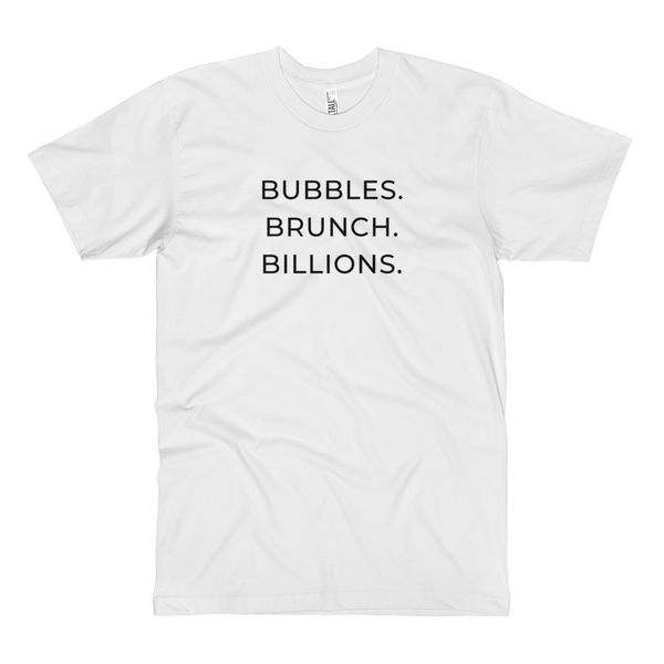 Champagne Dreams Bubbles. Brunch. Billions. White Tall Tee (Unisex)
