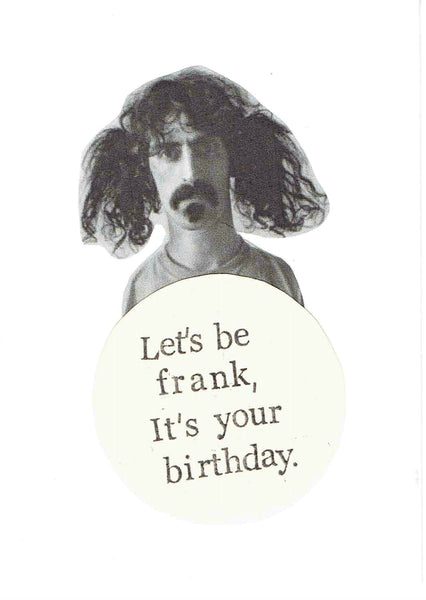 Lets Be Frank Its Your Birthday Card
