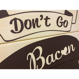 Don't Go Bacon My Heart Painting Kit