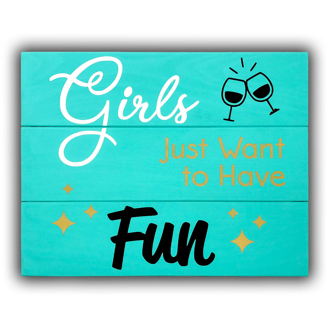 Girls Just Want To girls just want to have fun painting kit