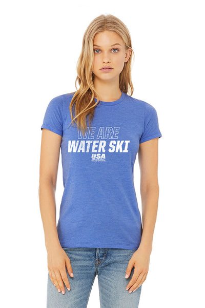 We Are Waterski Slim Fit  Ladies Tee