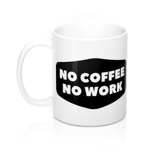 Coffee For Work Mug