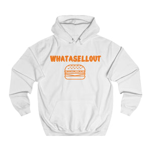 WHATASELLOUT Hoodie