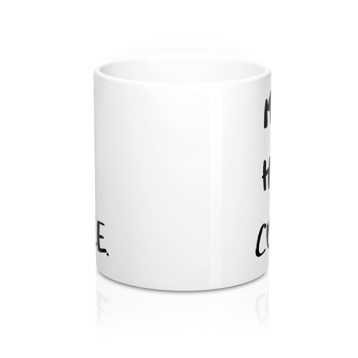 Must Have Coffee Mug