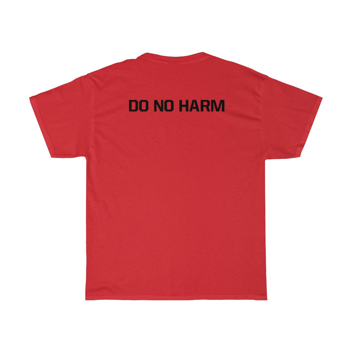 Do No Harm Cotton Tee