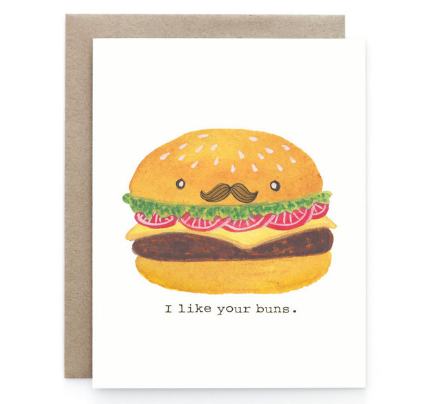 I Like Your Buns - Blank Notecard