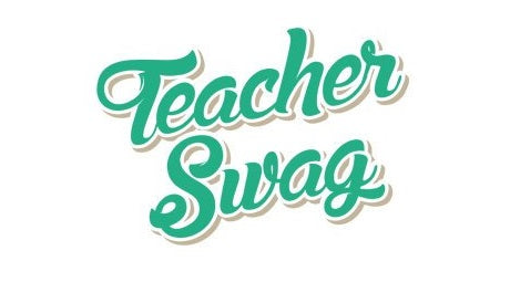 Teacher Swag