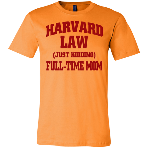 Harvard Law Mom Unisex Shirt