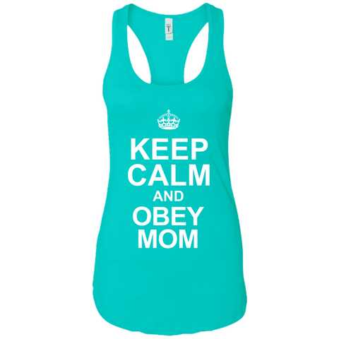 Keep Calm Obey Mom Racerback Tank
