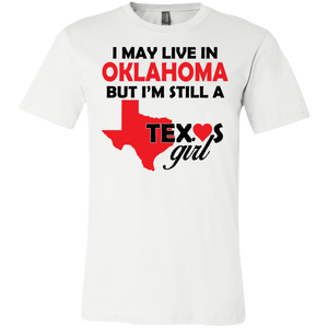 Still A Texas Girl Unisex Shirt