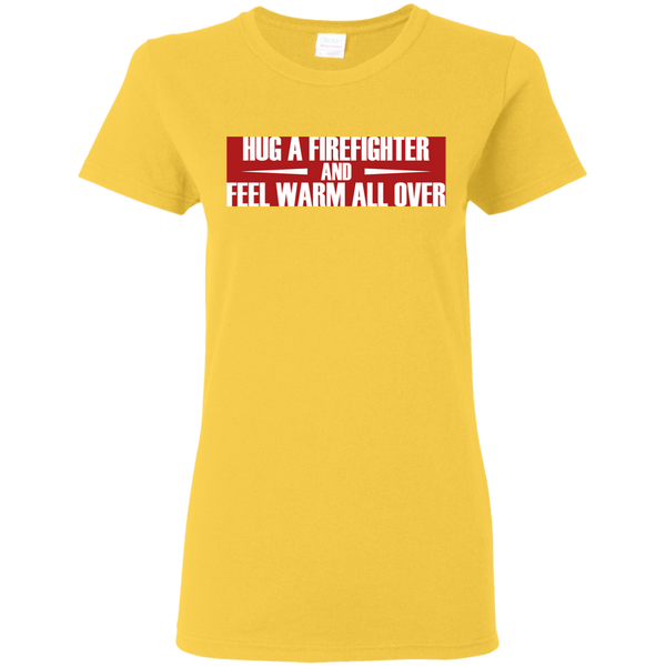 Hug a Firefighter Ladies Shirt