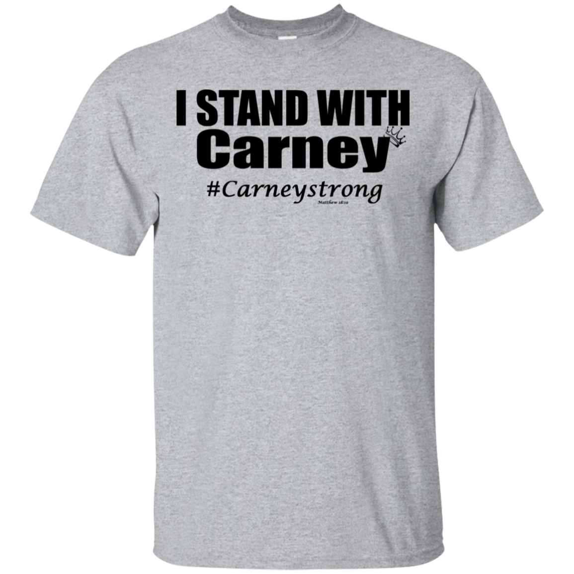 Carney Strong T-shirt