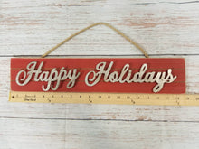 Load image into Gallery viewer, Happy Holidays Rustic Sign - Designer DIY