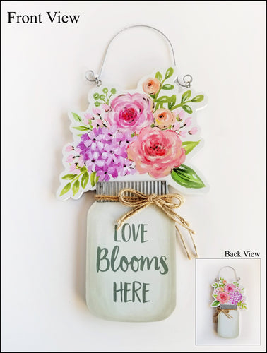 Reversible Mason Jar Sign, Love Blooms Here Sign
