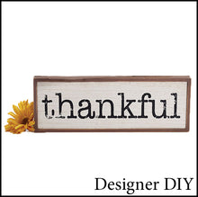 Load image into Gallery viewer, Thankful Wood Sign - Designer DIY