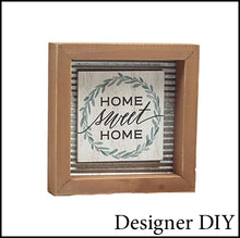 Load image into Gallery viewer, Home Sweet Home Framed Sign - Designer DIY