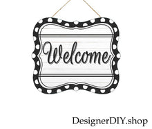 Load image into Gallery viewer, Welcome Tin Sign | Black & White - Designer DIY