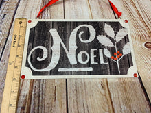 Load image into Gallery viewer, Noel | Holiday Sign - Designer DIY