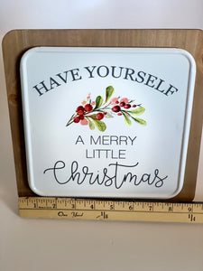 Have Yourself a Merry Little Christmas Sign - Designer DIY