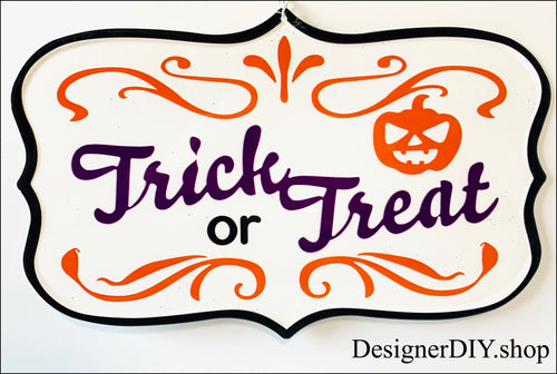Trick or Treat Metal Sign | Halloween - Designer DIY