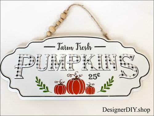 Farm Fresh Pumpkins Metal Sign - Designer DIY