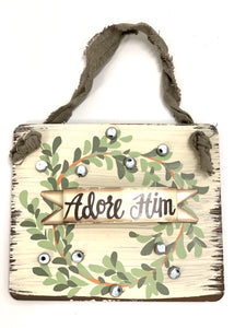 Adore Him Christmas Sign | Ornament - Designer DIY