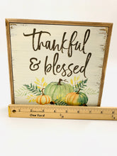 Load image into Gallery viewer, Thankful & Blessed Fall Pumpkin Sign - Designer DIY