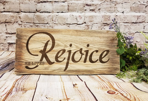 Rejoice He Lives Religious Wood Sign - Designer DIY