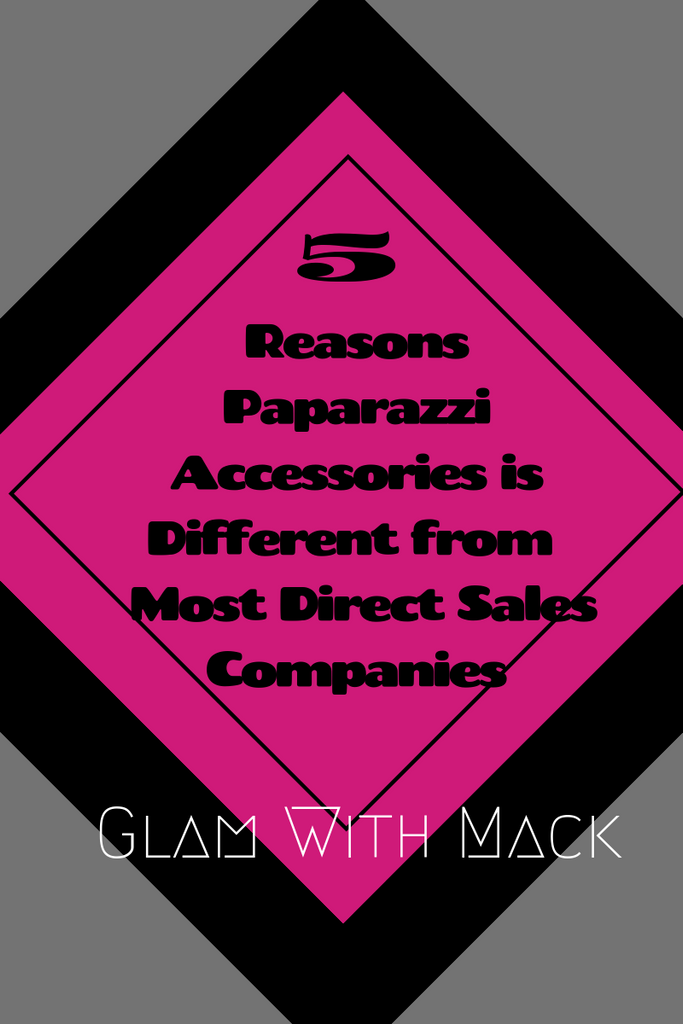 5 Reasons Paparazzi Accessories is Different from Most Direct Sales Companies