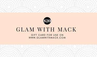 Glam WIth Mack Gift Card