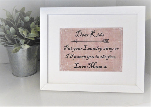 Dear Kids.... Laundry frame