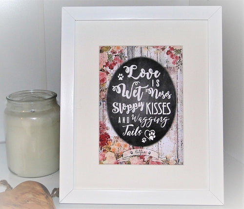 Personalised Dog Frame 'Love is Wet Noses...'