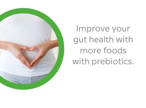 improve your gut health with more foods containing prebiotics