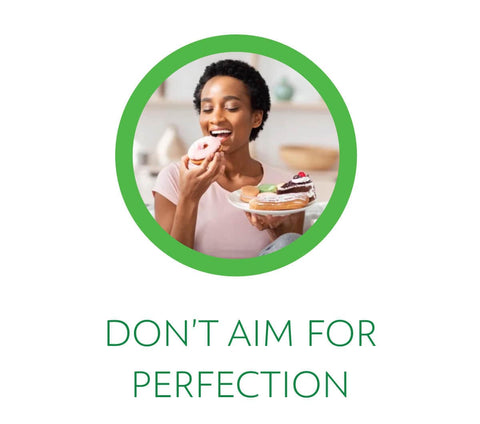 don't aim for perfection