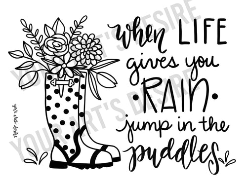 When Life Gives you Rain (boots)