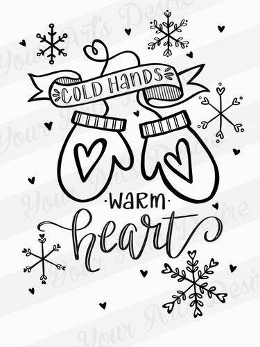 Cold Hands - Warm Heart Silkscreen