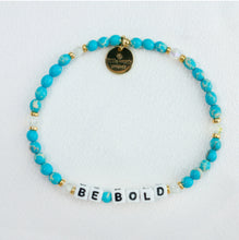 "Load image into Gallery viewer, Little Words Project ""Be Bold"" Bracelet"