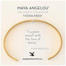 Load image into Gallery viewer, Dogeared Maya Angelou I Sustain Myself. Thin Engraved Cuff Bracelet