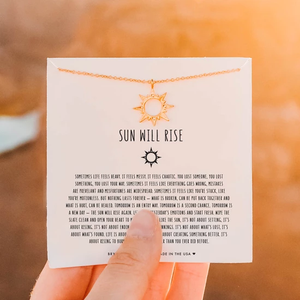 Sun Will Rise Necklace