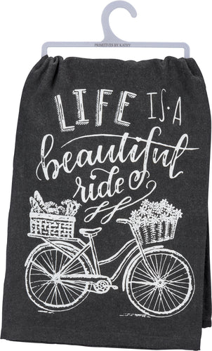 Life Is A Beautiful Ride Dish Towel