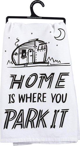 Home Is Where You Park It Dish Towel