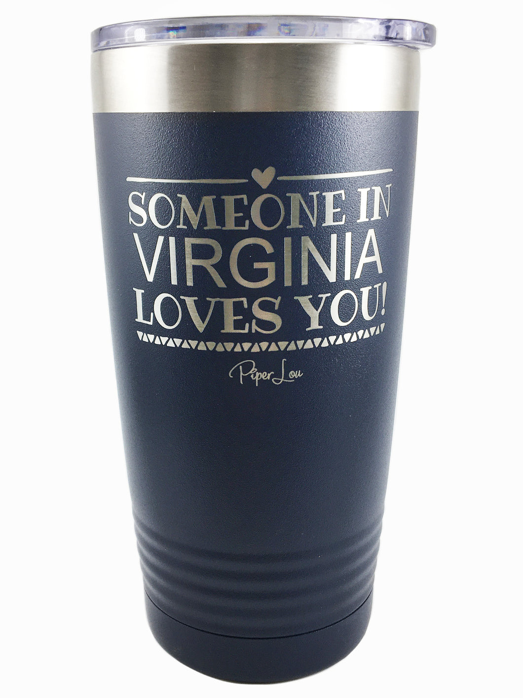Someone in Virginia Loves You Tumbler