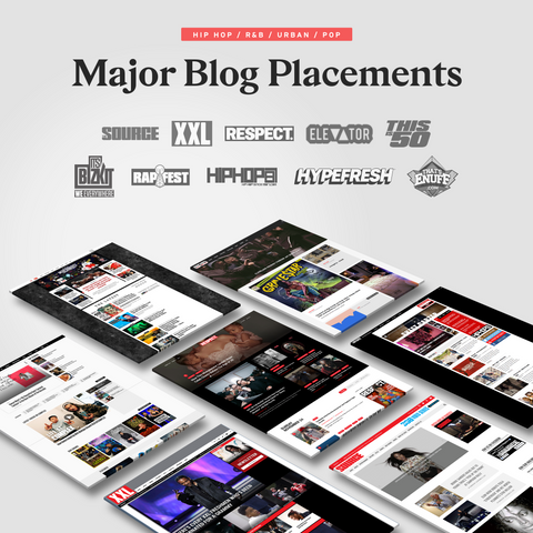 Major Blog Placements - The Source, XXL, Respect Mag & more