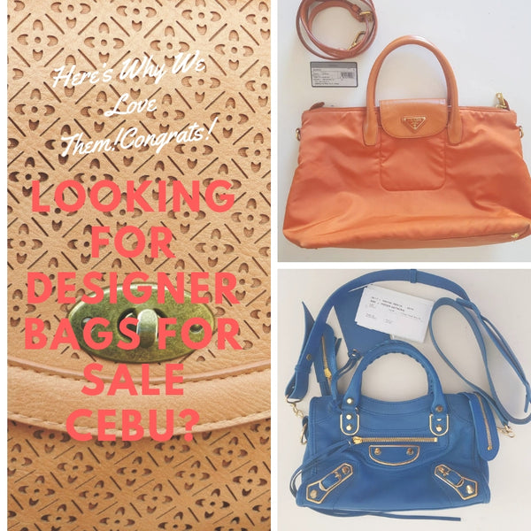 Looking for Designer Bags for Sale Cebu? Here's Why We Love Them!
