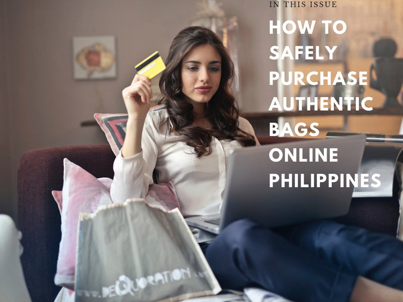 How to Safely Purchase Authentic Bags Online Philippines